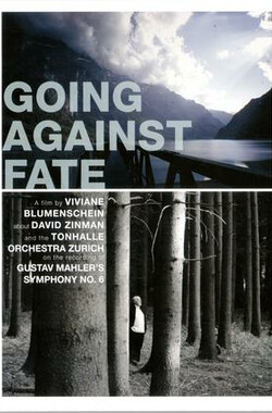 Going Against Fate (2008)