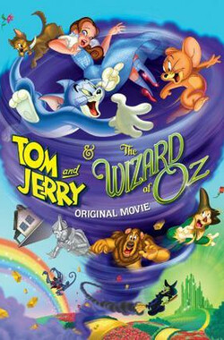 猫和老鼠:绿野仙踪 Tom and Jerry & The Wizard of Oz