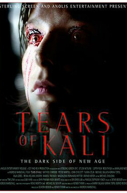 卡莉的眼泪 Tears of Kali (2004)