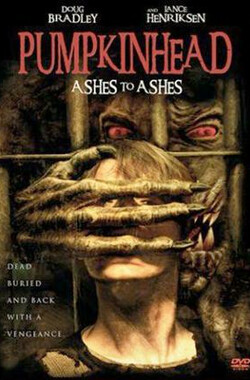 南瓜恶灵3安息 Pumpkinhead: Ashes to Ashes (2007)