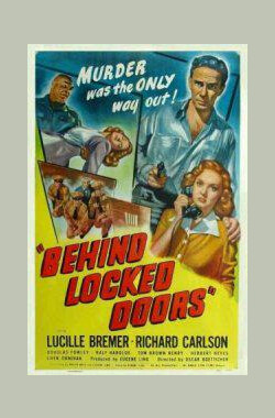 重门紧锁 Behind Locked Doors (1948)