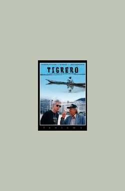 未完成的影片 Tigrero: A Film That Was Never Made (1994)