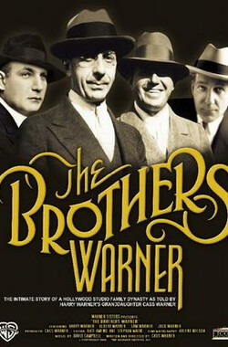 华纳兄弟其人 The Brothers Warner (2008)