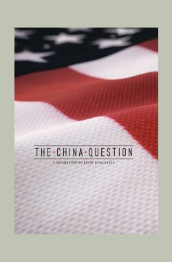 中国问题 The China Question (2011)