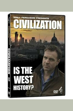 文明属于西方吗? Civilization: Is the West History? (2011)