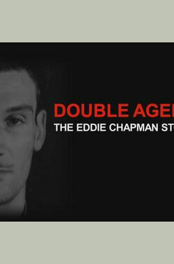 BBC-时代瞭望-双面间谍:埃迪·查普曼传奇 BBC Timewatch Double Agent the Eddie Chapman Story (2011)