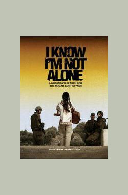 我并不孤独 I Know I'm Not Alone (2005)
