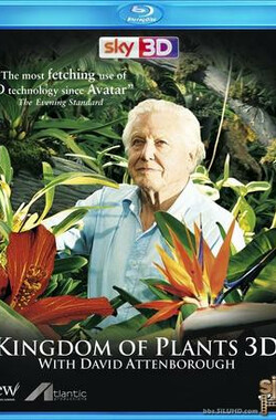 植物王国 Kingdom of Plants 3D (2012)