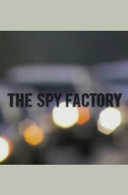 PBS.NOVA.间谍工厂 PBS Nova - The Spy Factory (2009)