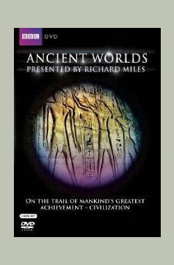 BBC 古代世界 BBC Ancient Worlds (2010)