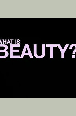 BBC.何为美 What is Beauty (2009)