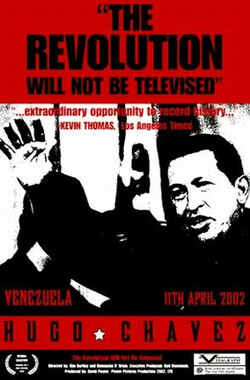 查维兹复辟记 The Revolution Will Not Be Televised (2004)
