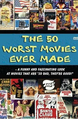 影史50大烂片 The 50 Worst Movies Ever Made (2004)