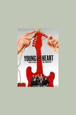 Young @ Heart (2008)