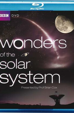 太阳系的奇迹 Wonders of the Solar System (2010)