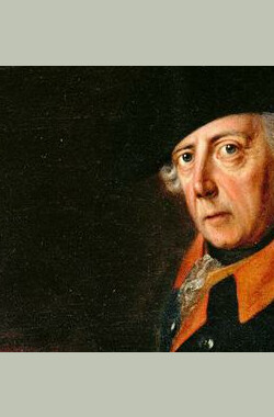 腓特烈大帝和普鲁士之谜 BBC: Frederick the Great and the Enigma of Prussia