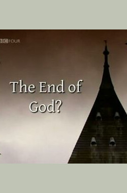 众神的黄昏:宗教与科学之争 The End of God?: A Horizon Guide to Science and Religion (2010)