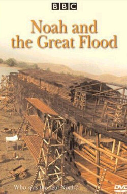 BBC诺亚方舟 Noah and the Great Flood (2003)