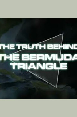 国家地理:百慕大三角之谜 National Geographic:The Truth Behind The Bermuda Triangle (2009)