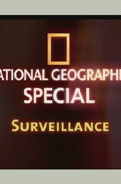 "国家地理- 监视科技 ""National Geographic Explorer"" Science of Surveillance (2006)"