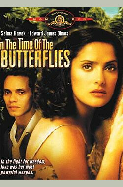 蝴蝶飞舞时 In the Time of the Butterflies (TV 2001) (2001)