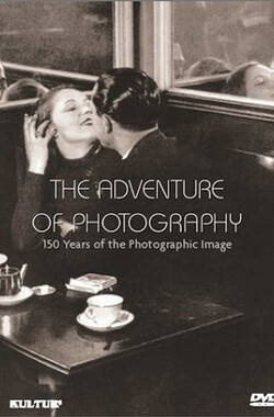 The Adventure of Photography (1997)