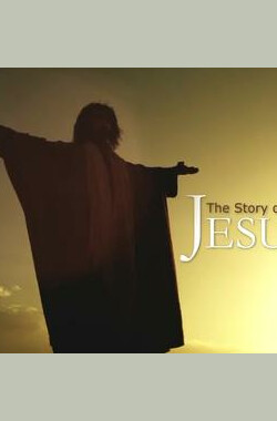 耶稣传 The Story of Jesus