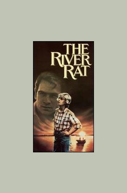 怒河 The River Rat (1984)