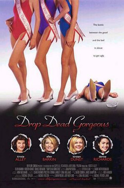 美丽比一比 Drop Dead Gorgeous (1999)