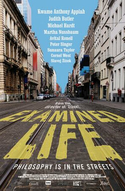 省思的人生:上街的哲学 Examined Life: Philosophy is in the Streets