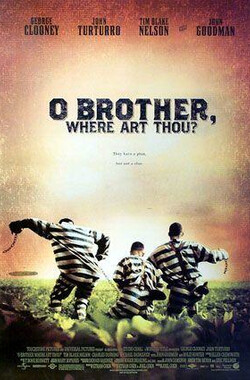 逃狱三王 O Brother, Where Art Thou? (2000)