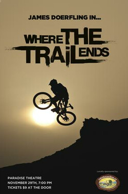 车轮不息 Where The Trail Ends