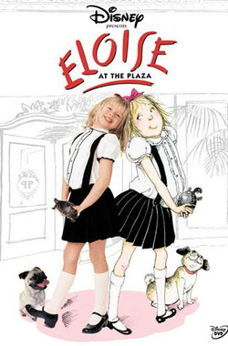 小姑娘艾萝依 Eloise at the Plaza (2003)