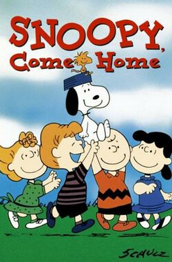 聪明狗走天涯 Snoopy, Come Home (1973)