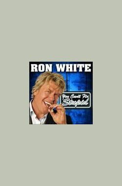 Ron White: You Can't Fix Stupid (2006)