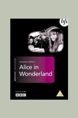 "爱丽丝梦游仙境 ""The Wednesday Play"" Alice In Wonderland (1966)"