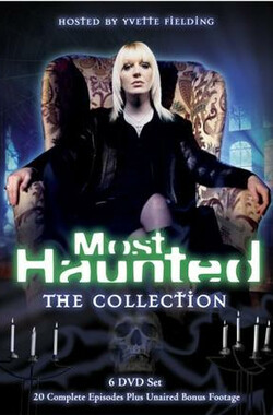 全球闹鬼事件簿之极品案例 Most Haunted (2002)