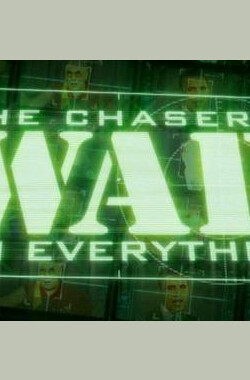 The Chaser's War on Everything (2006)