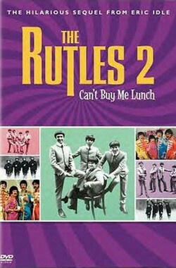 The Rutles 2: Can't Buy Me Lunch (2002)