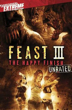 兽餐3 Feast III: The Happy Finish (2009)