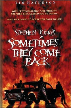 有时他们会回来 Sometimes They Come Back (1991)