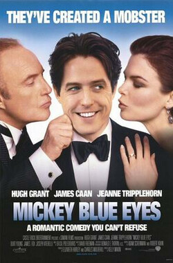 蓝眼睛米奇 Mickey Blue Eyes (1999)