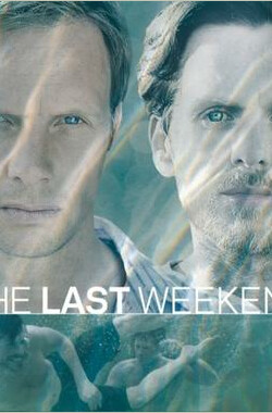 终极假日 第一季 The Last Weekend Season 1 (2012)
