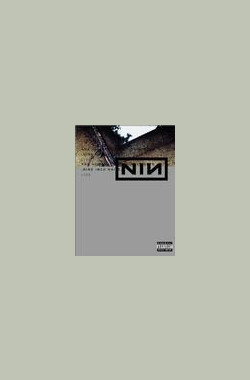 Nine Inch Nails Live: And All That Could Have Been nails (2002)