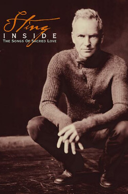 Sting: Inside - The Songs of Sacred Love (2003)