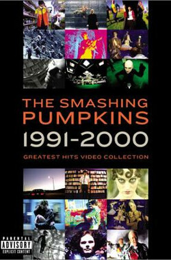 The Smashing Pumpkins: 1991-2000 Greatest Hits Video Collection (2001)