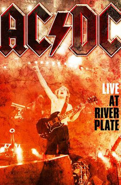 AC/DC: River Plate现场演出 AC/DC Live At River Plate 2011 (2011)
