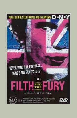 污秽与愤怒 The Filth and the Fury (2000)