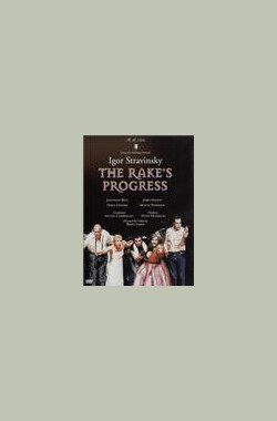 斯特拉文斯基 歌剧《浪子历程》 Stravinsky - The Rake's Progress