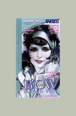 Clara Bow: Discovering the It Girl (1999)